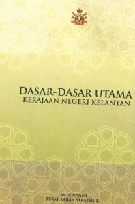 Dasar-Dasar Kerajaan Negeri Kelantan